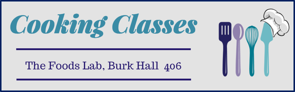 Cooking Classes: The Food Lab, Burk Hall 406